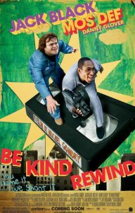 Rebobinados (Be Kind Rewind) - Cinemarama