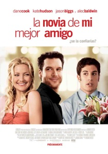 La novia de mi mejor amigo - My Best Friend's Girl - Cinemarama