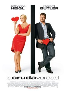 La cruda verdad - The Ugly Truth - Cinemarama