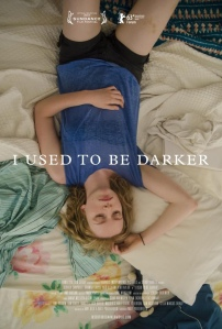 Bafici 2013 - I Used to be Darker - C I N E M A R A M A