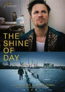Bafici 2013 - The Shine of Day - C I N E M A R A M A