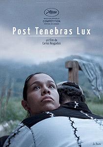 Post Tenebras Lux - C I N E M A R A M A