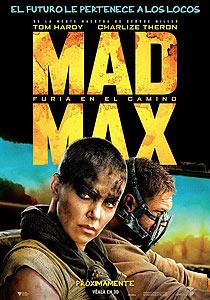 Mad Max: Furia en el camino (Mad Max: Fury Road) - c i n e m a r a m a