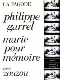 Dossier Garrel - Marie pour mémoire - c i n e m a r a m a
