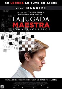 La jugada maestra (Pawn Sacrifice) - c i n e m a r a m a