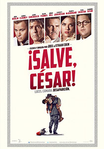 ¡Salve, César! (Hail, Cesar!) - c i n e m a r a m a