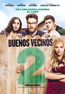 Buenos vecinos 2 (Neighbors 2: Sorority Rising) - c i n e m a r a m a