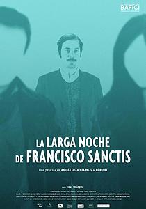 La larga noche de Francisco Sanctis - c i n e m a r a m a