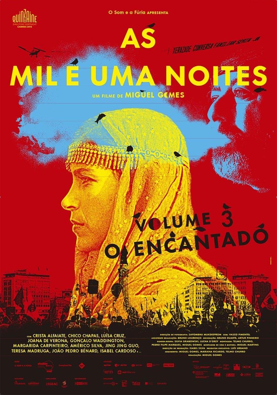 Las mil y una noches: Volumen 3, El encantado (As mil e uma noites: Volume 3, O encantado) - c i n e m a r a m a