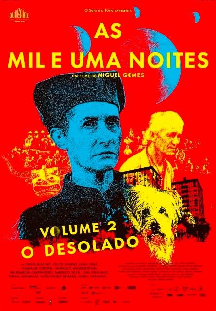 Las mil y una noches: Volumen 2, El desolado (As mil e uma noites: Volume 2, O Desolado) - c i n e m a r a m a