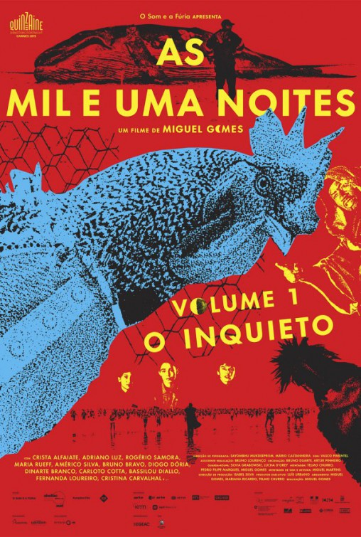 Las mil y una noches: Volumen 1, El inquieto (As mil e uma noites: Volume 1, O inquieto) - c i n e m a r a m a